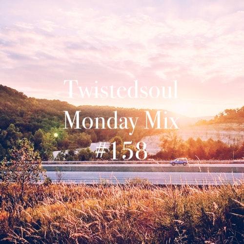Twistedsoul Monday Mix #158