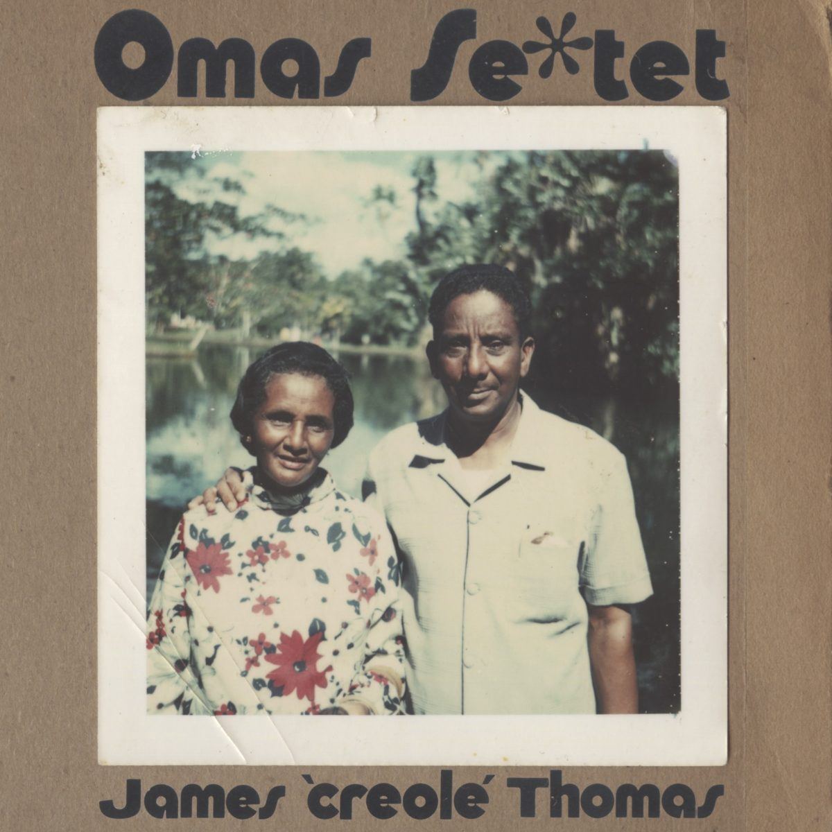 James 'Creole' Thomas - Omas Sextet