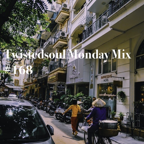 Twistedsoul Monday Mix #168