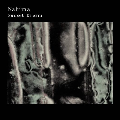 Nahima - Sunset Dream EP