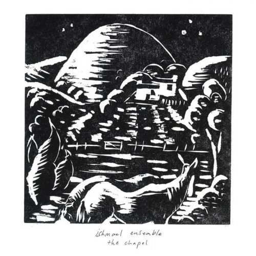 Ishmael Ensemble - The Chapel