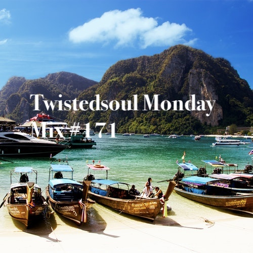 Twistedsoul Monday Mix #171