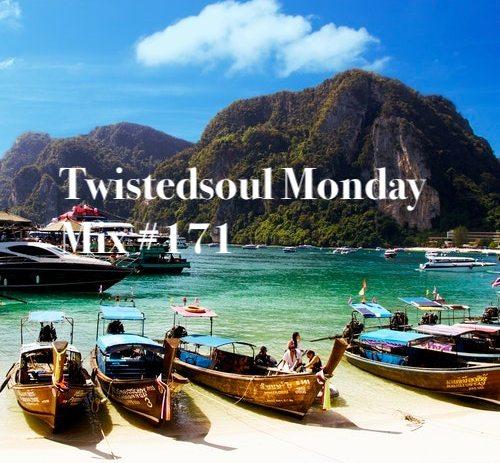 Twistedsoul Monday Mix #171