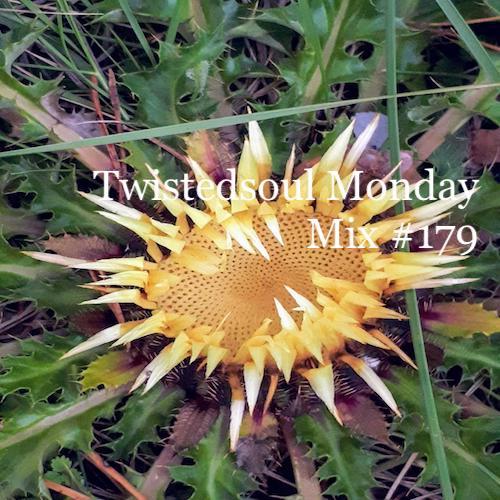 Twistedsoul Monday Mix #179
