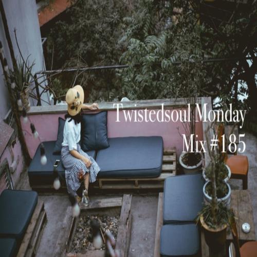 Twistedsoul Monday Mix #185