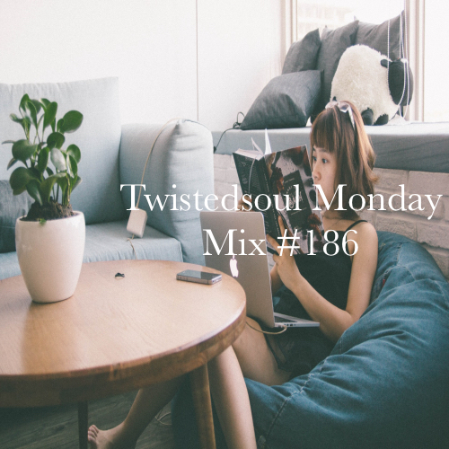 Twistedsoul Monday Mix #185