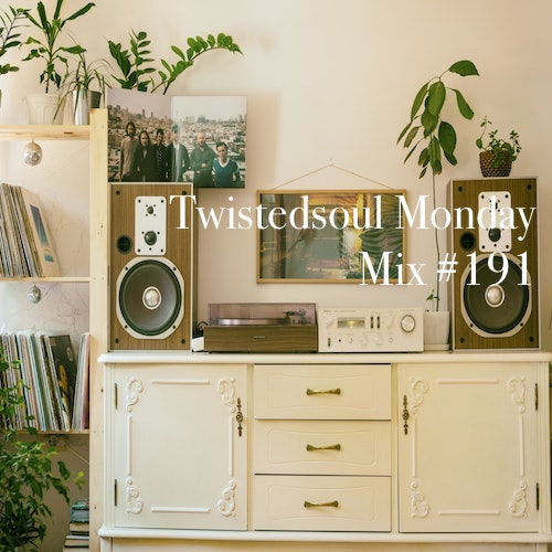 Twistedsoul Monday Mix #191