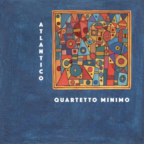 Quartetto Minimo - Atlantico EP