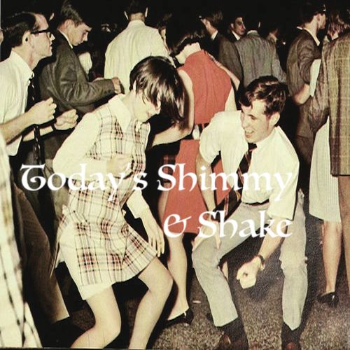 Playlist: Today's Shimmy & Shake
