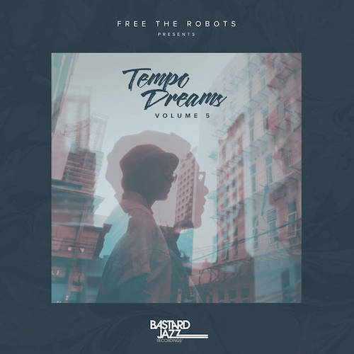 Free The Robots Presents- Tempo Dreams, Vol. 5