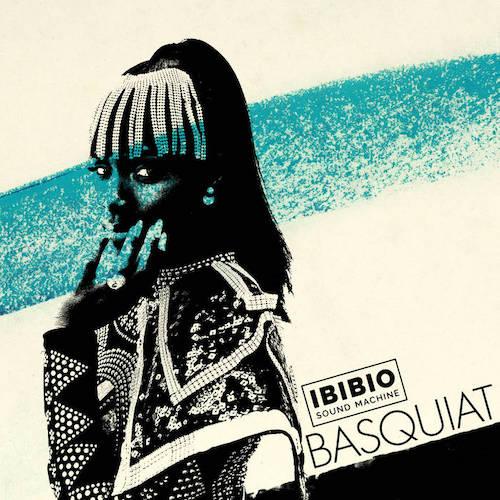 Ibibio Sound Machine - Basquiat