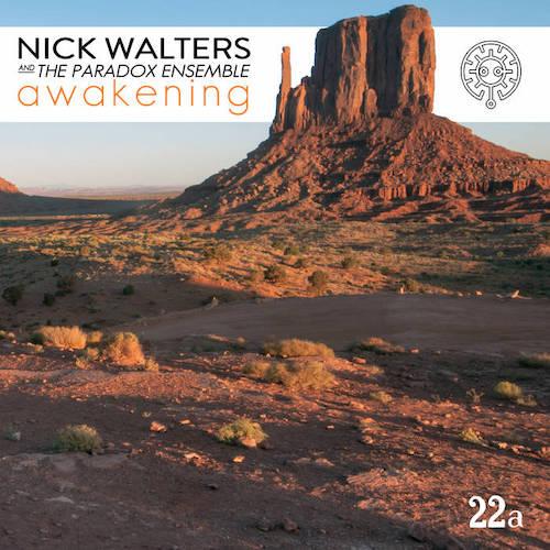 Nick Walters bring / Paradox Ensemble 'Awakening'.