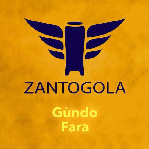 Zantogola - Gùndo Fara EP