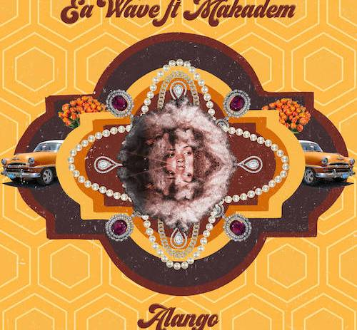 Ea Wave share first single 'Alango' featuring folk singer Makadem.