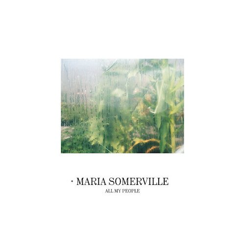 Maria Somerville - All My People album cover.