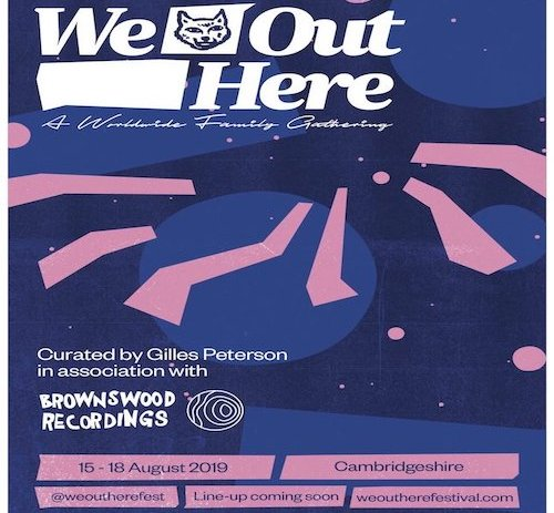 Gilles Peterson launches new UK festival, We Out Here