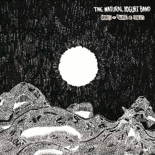 The Natural Yoghurt Band - Braille, Slate & Stylus.