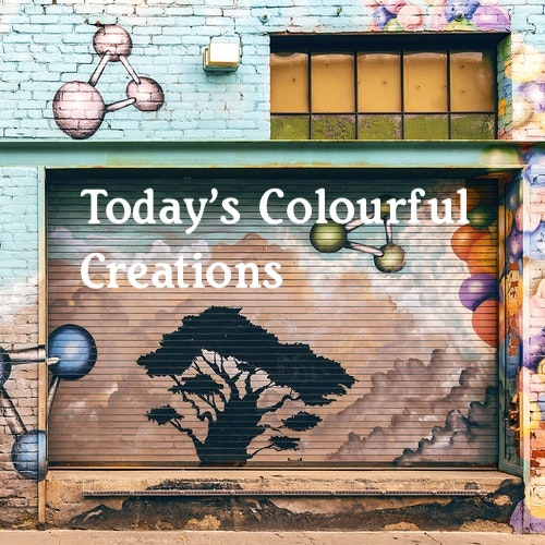 Playlist: Today's Colourful Creations