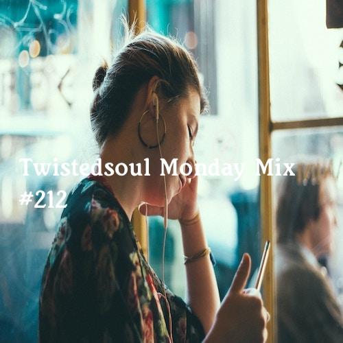 Twistedsoul Monday mixtape #212.
