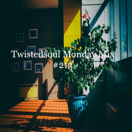 Twistedsoul Monday Mix #213