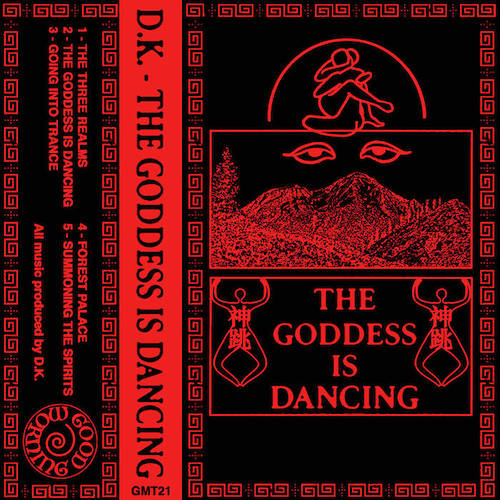 D​.​K. - The Goddess Is Dancing Cassette