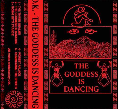 D.K. - The Goddess Is Dancing Cassette