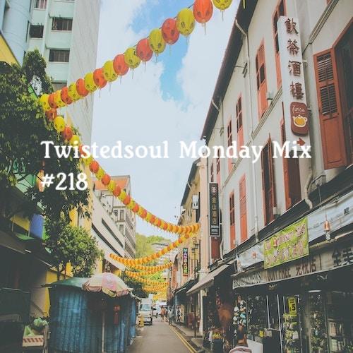 Twistedsoul Monday Mix #218