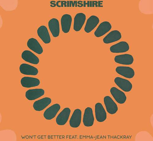 New & Noteworthy: Scrimshire - Won't Get Better ft. Emma-Jean Thackray