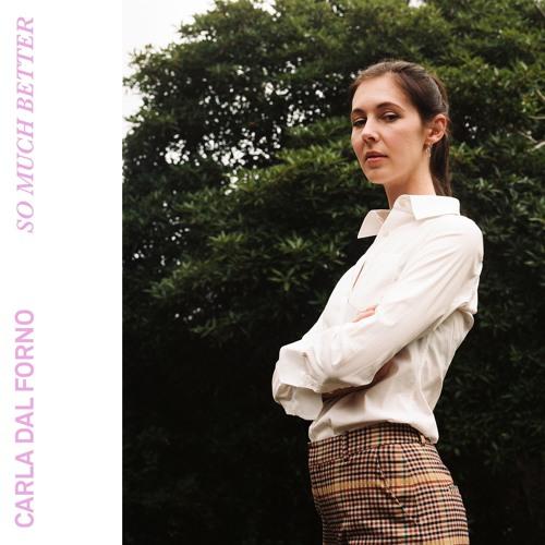 Carla dal Forno - So Much Better EP
