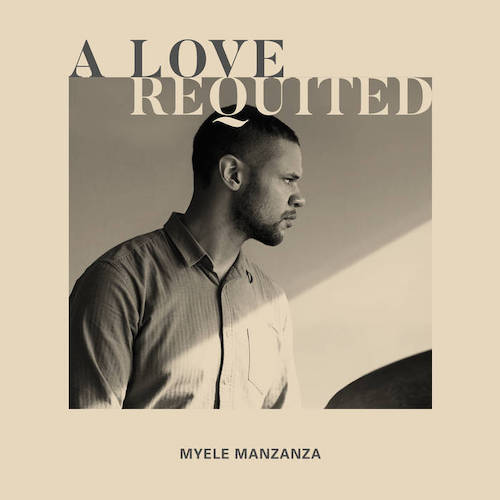 Myele Manzanza set to share new album.