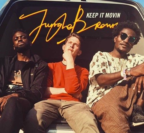 Jungle Brown – Keep It Movin