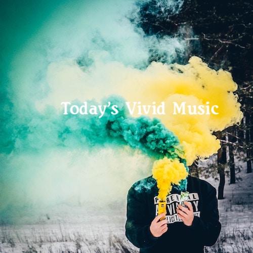 New Music Playlist: Today's Vivid Music