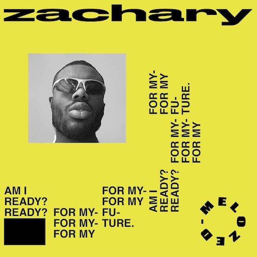 Melo-Zed - Zachary.