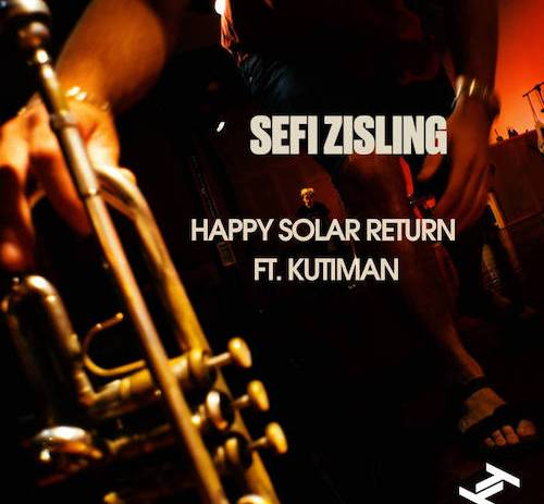 "Sefi Zisling LP announcement & new track ""Happy Solar Return ft. Kutiman"""