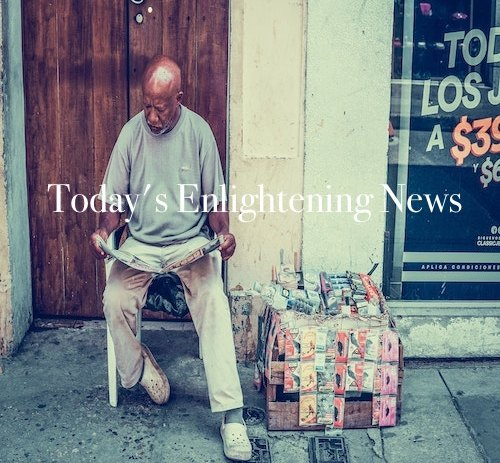 Playlist: Today's Enlightening News.